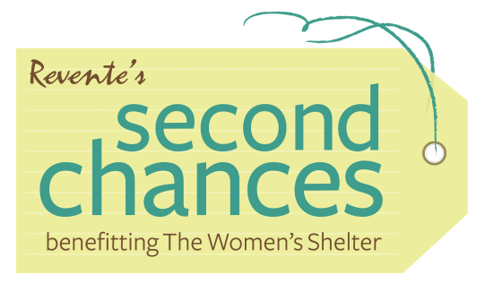 Revente's Second Chances Benefiting The Women's Shelter